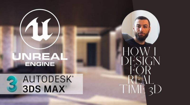 How I design with 3ds max for Unreal Engine + Community Spotlight #1