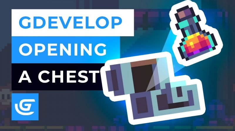 How to Open a Loot Chest in GDevelop 5 - Free 2D Game Engine - Tutorial