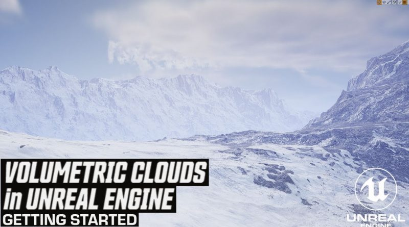 Getting started with Volumetric Clouds in Unreal Engine 4.26