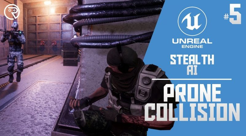 Unreal Engine 4 Tutorial - Stealth AI Part 5: Prone Collisions