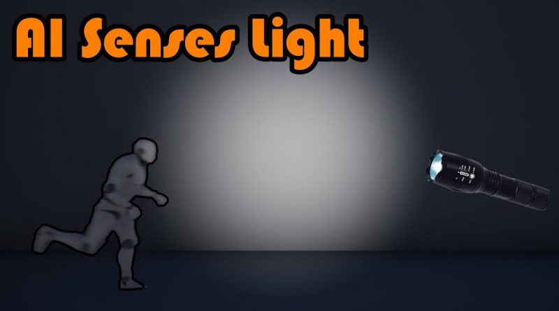 AI Detects And Investigates Flashlight Source | AI Goes To Light - Unreal Engine 4 Tutorial