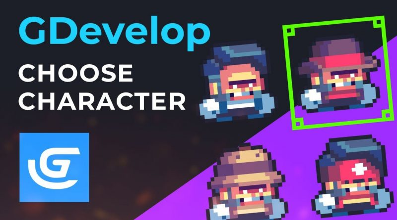 GDevelop - Add Character Selection Feature to Your Game - Tutorial