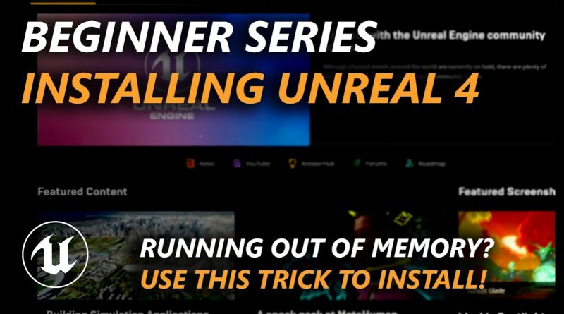 How to install Unreal Engine with small SSD