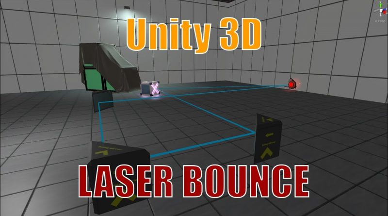 Unity 3D - Laser Bounce Reflection Tutorial