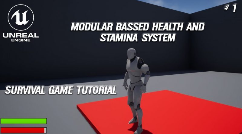 Beginner guide to make a survival/base Builder in Unreal Engine 4 #1 Health and Stamina(Part 1)