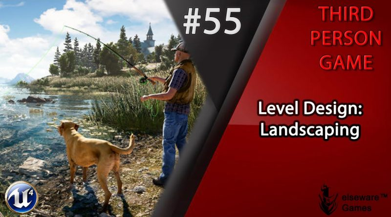 Unreal Engine 4 - Complete Third Person Game Tutorial #55 | Landscaping