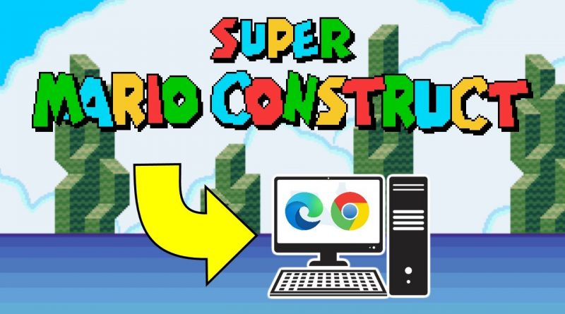 How to install Super Mario Construct on your PC
