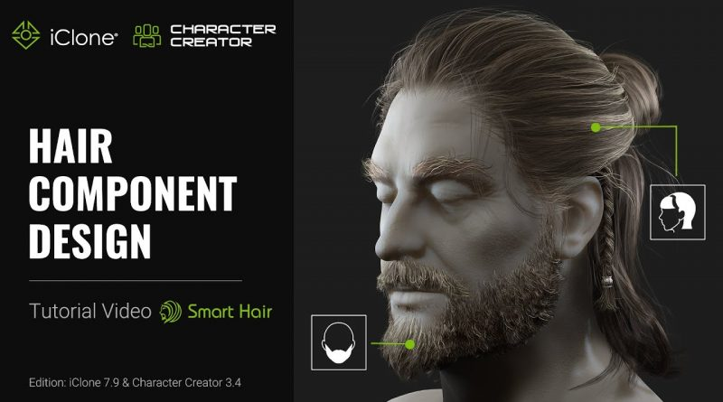 iClone 7.9 & CC3.4 Tutorial - Hair Component Design
