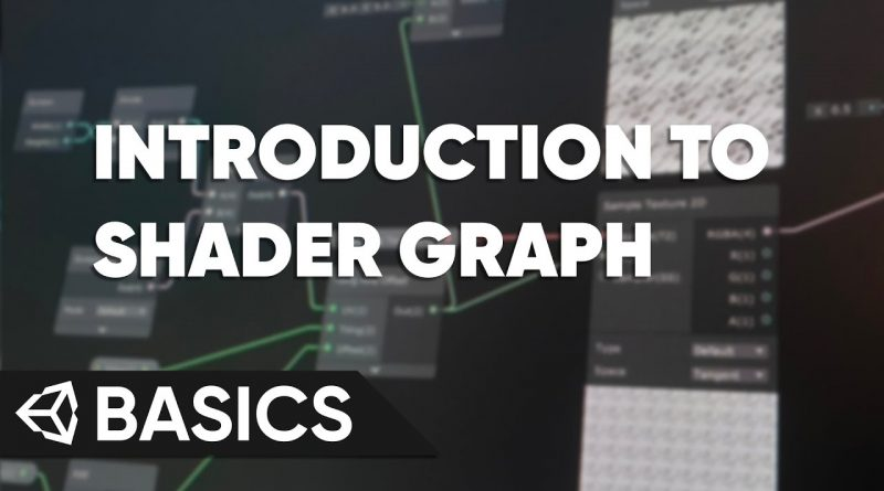 Unity Basics - Introduction to Shader Graph
