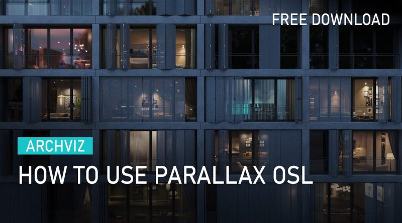 ARCHVIZ | How to use Parallax OSL to create Interior in one polygon [ Free Download Scene ]