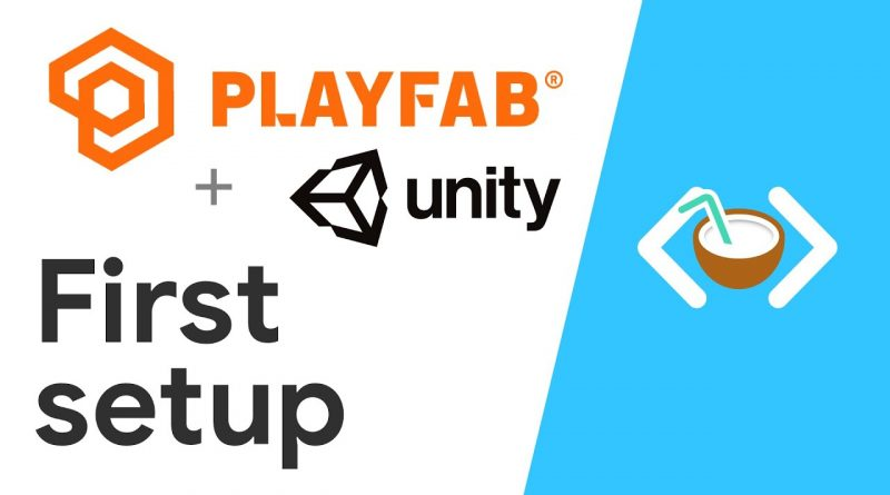 Easy multiplayer in Unity Setup - How to use PlayFab in Unity tutorial (#1)