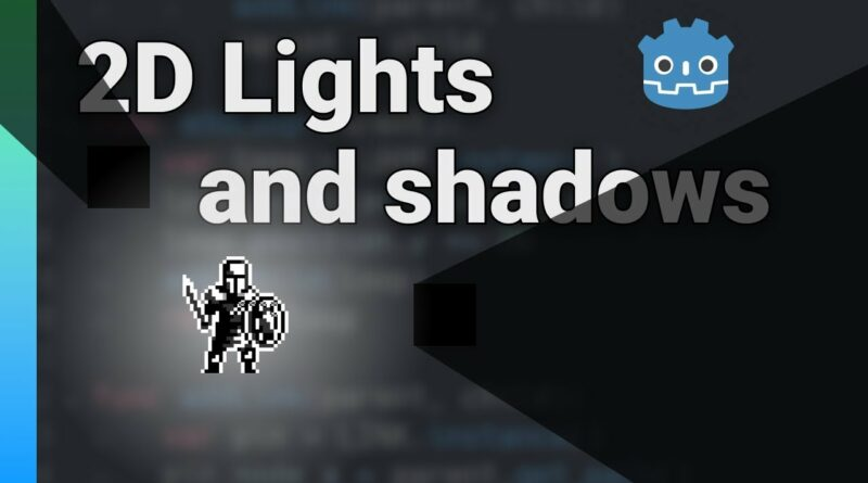 2D Lights and Shadows in Godot