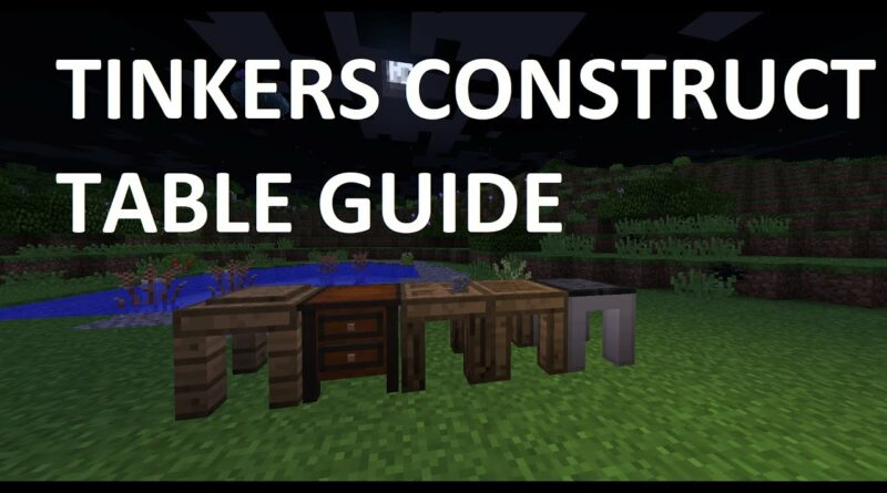Tinkers Construct - Tables | Tool Forge / Stencil Table / Part Builder / Tool Station / Crafting