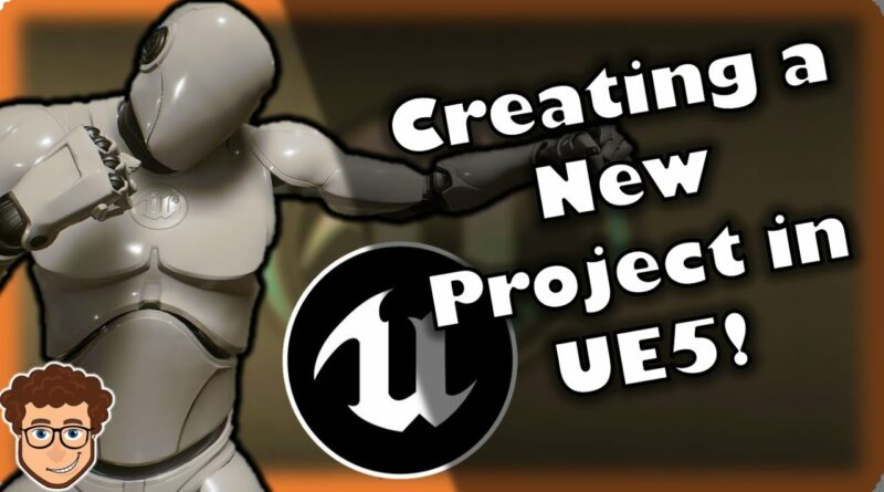 How To CREATE Your First Unreal Engine 5 Project! | Getting Familiar With UE5 and Visual Studio