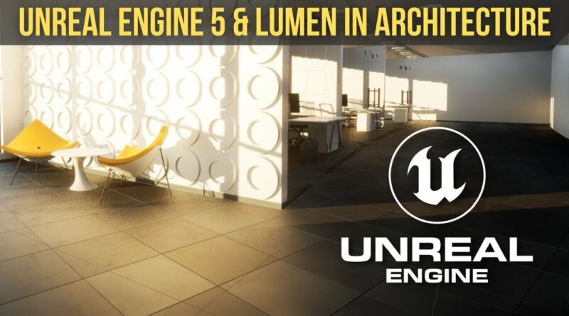 How to create photorealistic architectural visualizations in Unreal Engine 5 and Lumen