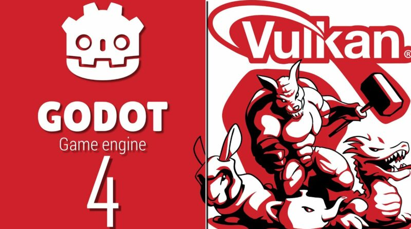 Godot 4 Is Now Vulkan Only -- No OpenGL Support