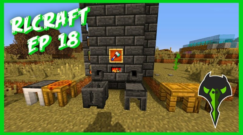 Building A Tinkers Construct Smeltery! | RLCraft S2 Ep: 18