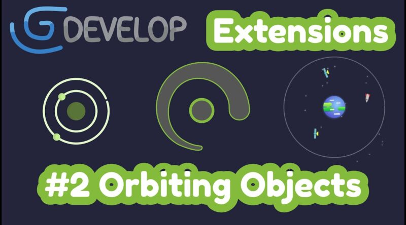 #2 Orbiting Objects | #gdevelop extensions
