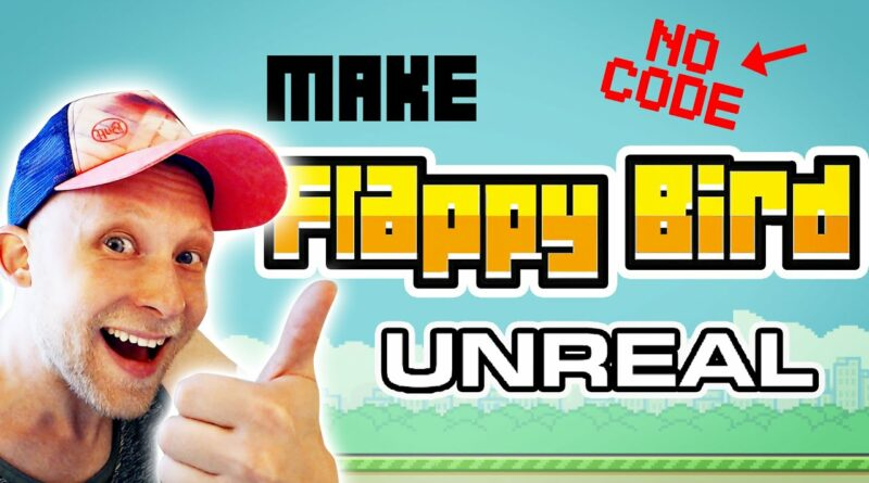 Make Flappy Bird In Unreal Engine with NO CODE Tutorial | Part 1 / 3