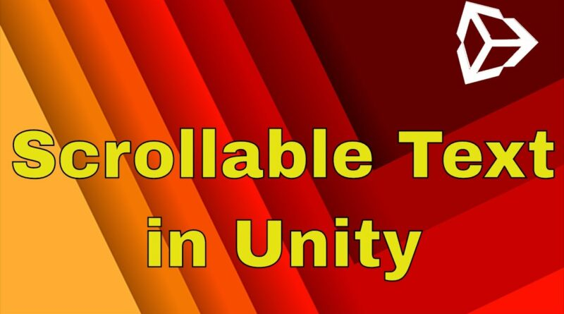 Unity UI Tutorial 2020 - How To Make Scrollable UI Text