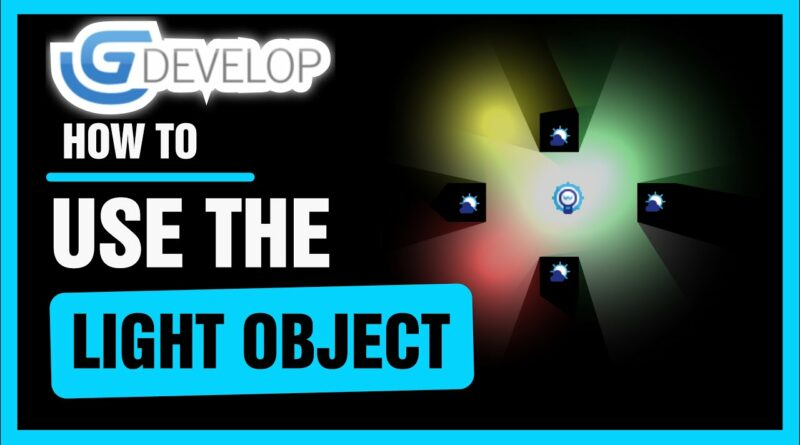 How To Use The Light Object    GDevelop 5