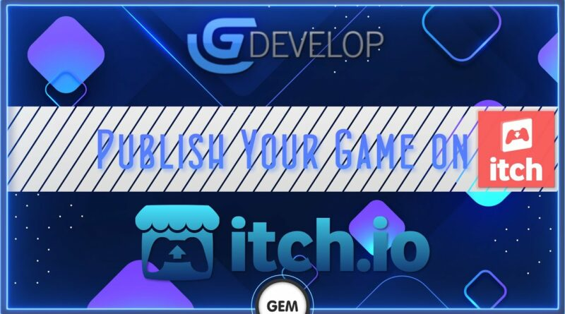 Publish your game on Itch.io | GDevelop 5