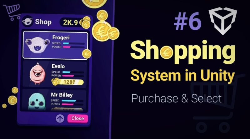 Unity Shopping System (Part 6), Purchasing & Selecting