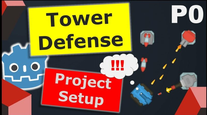 Make a Tower Defense Game in Godot | Part 0 - Project Setup