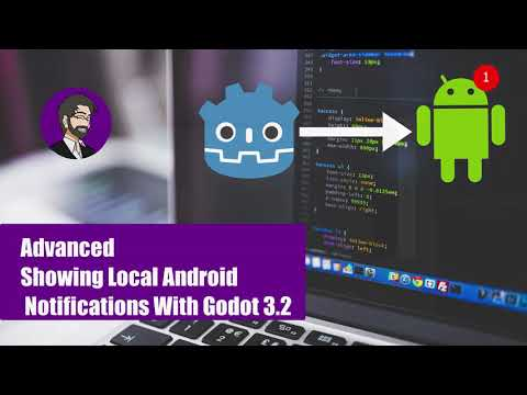 Advanced Godot | Showing Local Android Notifications With Godot 3.2