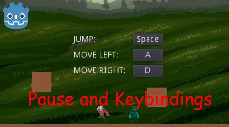 GODOT Pause and keybindings in game tutorial