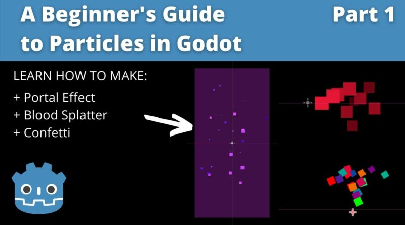 How to Use Particles2D in Godot 3.2 (A Beginner Guide to Particles #1)