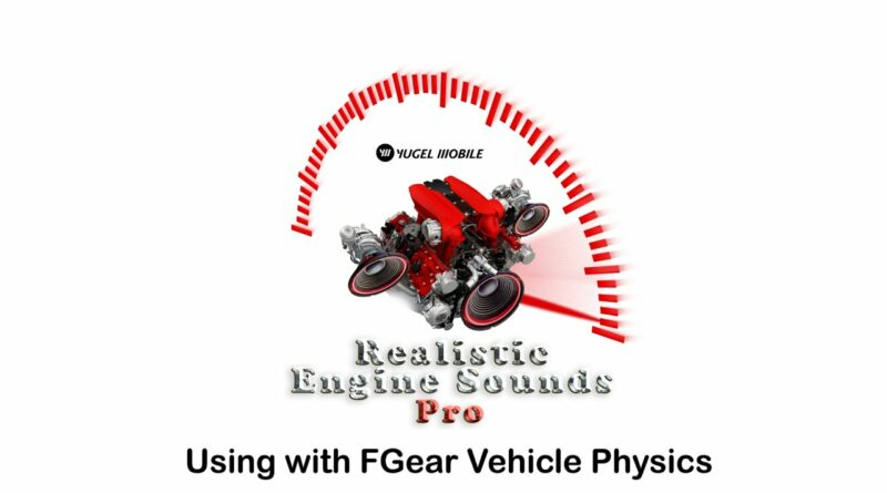 Realistic Engine Sounds - Pro v1.11 using with FGear [Unity Asset Tutorial]
