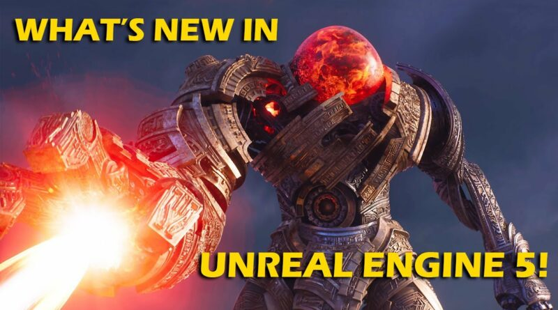 Why Unreal Engine 5 is a BIG DEAL