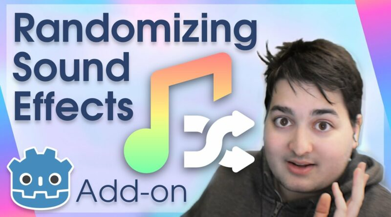 The Godot Add-on for Randomized SFX And Audio