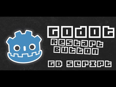 How to restart your game in GD script | Godot 3.2