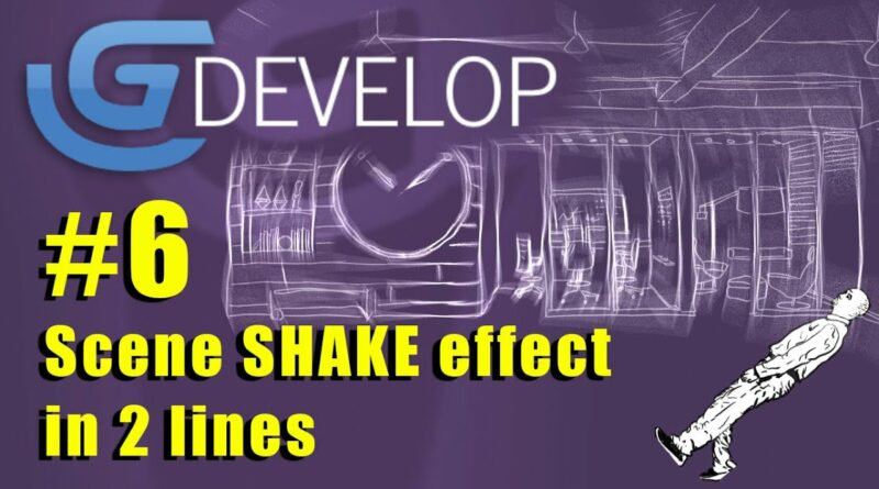 GDevelop 5 #6 - Shake and jitter your scene in 2 lines!