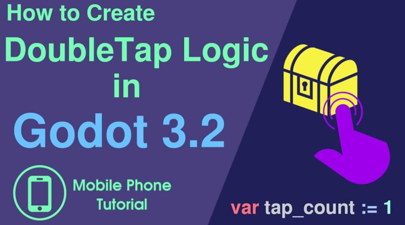 How To Make Double Tap Logic In Godot 3.2