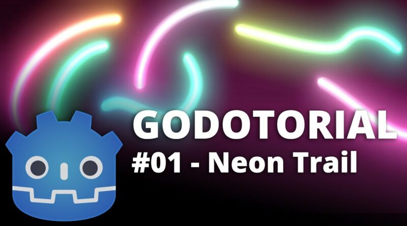 How to make moving Neon Trails in Godot - GODOTORIAL #01