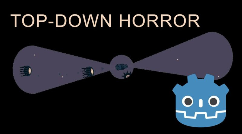 Making a Top-Down Horror Game in Godot