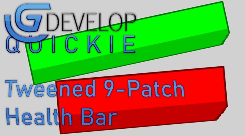 Stylish tweened health bar using a 9-Patch in GDevelop 5