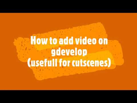 How to add a video on gdevelop
