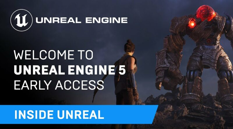 Welcome To Unreal Engine 5 Early Access | Inside Unreal