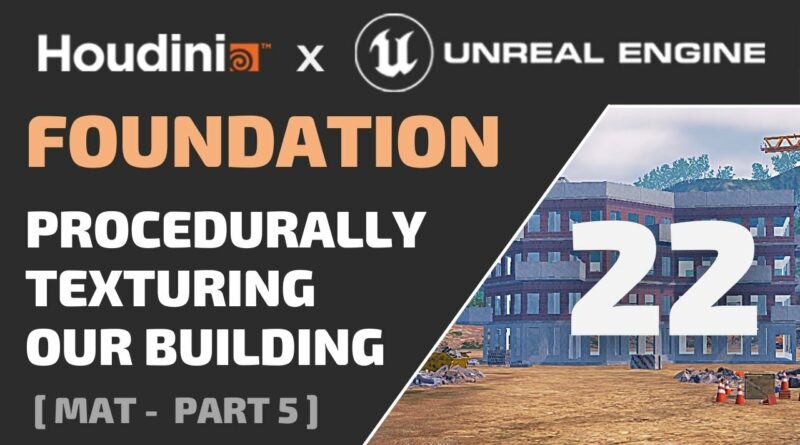 HOUDINI FOUNDATION - 22 - Procedurally Texturing Our Building - ( Free Tutorial for Game Dev )