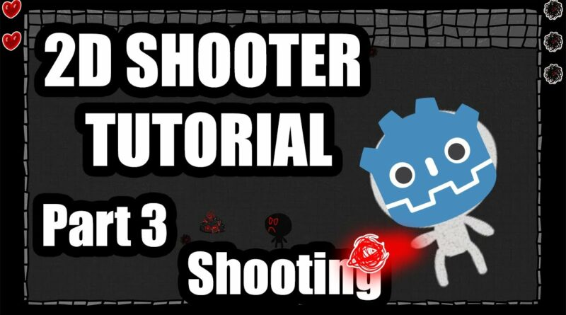 Making a 2D shooter game in Godot Engine : Part 3 (Shooting projectiles)