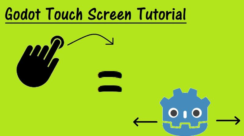 Godot Touch Controls Tutorial