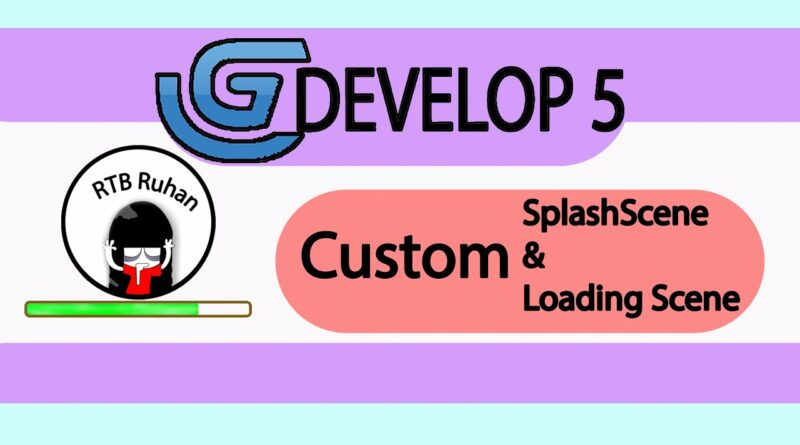 How to add custom Splash intro and Loading scene in Gdevelop
