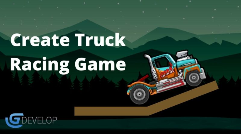 How to make Truck Racing Game in Gdevelop | Physics Engine GDevelop