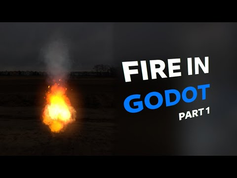 Godot Tutorial: How to make 3D fire using particles (Part 1)