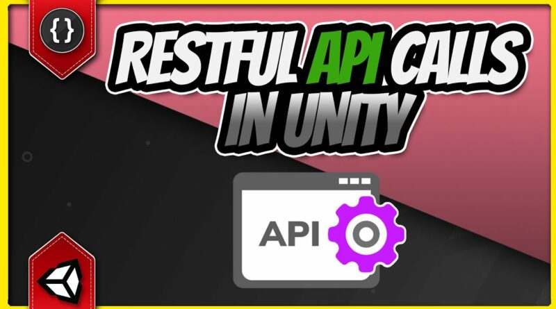 How to Use RESTful APIs In Unity [Unity Tutorial]