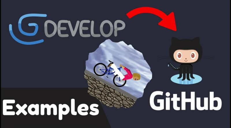 Contribute to GDevelop Examples | #gdevelop